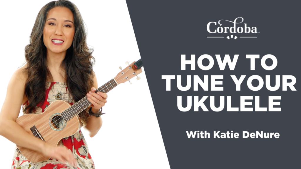 How To Tune Your Ukulele